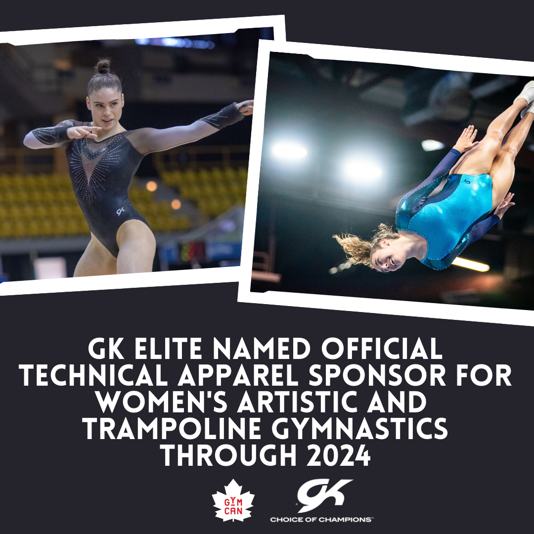GK Elite Selected as Official Technical Apparel Sponsor of Gymnastics Canada's Women's Artistic and Trampoline Gymnastics teams through 2024